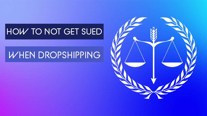 How to not get sued when dropshipping - winner picker
